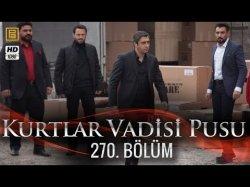 Kurtlar Vadisi Pusu 270-серия | 270-Bolum