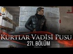 Kurtlar Vadisi Pusu 271-серия | 271-Bolum