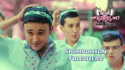 Shohruhxon - Yulduzlar (Official Clip)