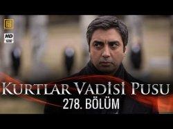 Kurtlar Vadisi Pusu 278-серия | 278-Bolum